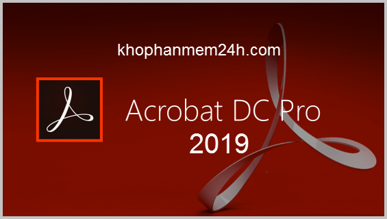 Adobe Acrobat Pro DC Full 2019
